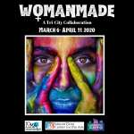 Womanmade Exhibit - A Tri-City Collaboration